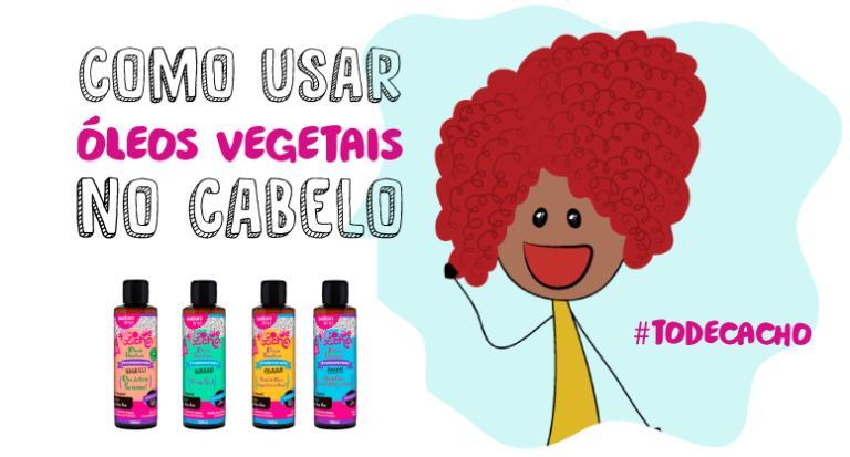 resenha-oleos-vegetais-todecacho-img